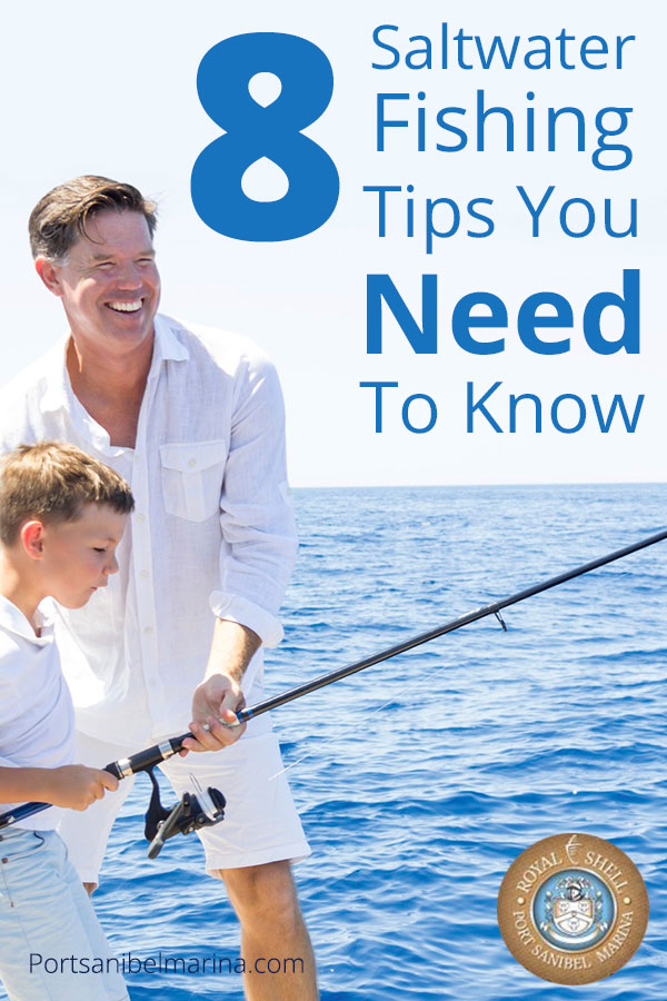 8 saltwater fishing tips you need to know for What do you need for fishing